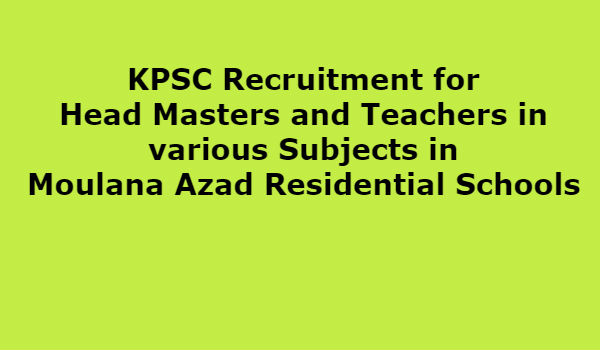 Recruitment for Head Masters Teachers in various Subjects in Moulana Azad Residential Schools 1