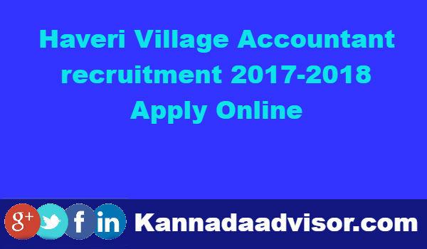 Haveri Village Accountant VA recruitment 2017 18 Apply Online
